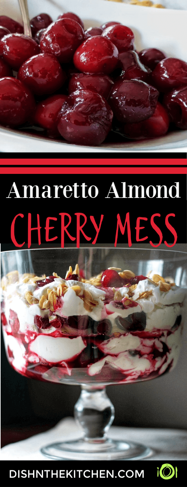 Pin image for Amaretto Almond Cherry Mess