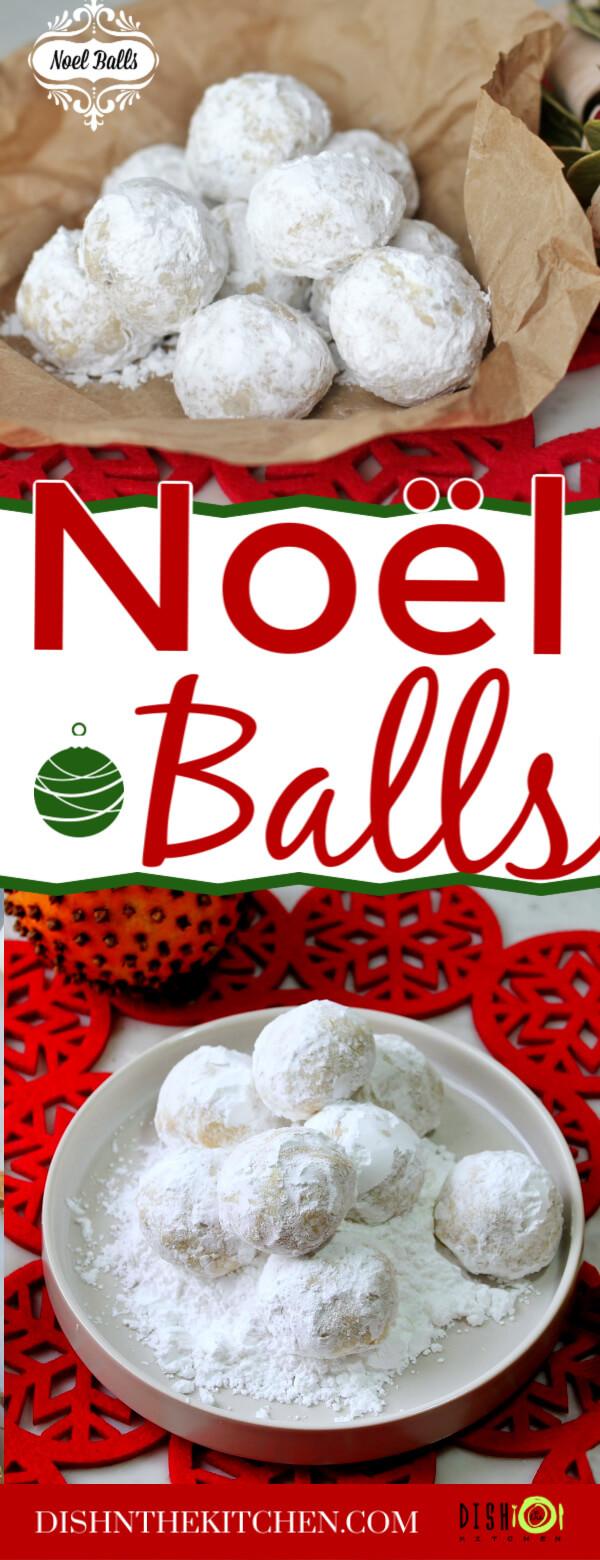 Pinterest image for Noël Balls-Shortbread balls covered in powdered sugar.