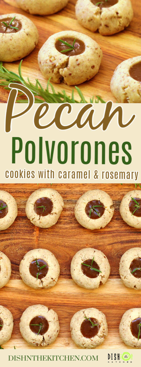 Pinterest image of Pecan Polvorones - Caramel filled cookes topped with a sprig of green rosemary on a wooden platter.