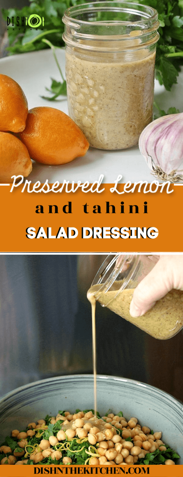 A bright and zesty tahini salad dressing featuring preserved lemons. Drizzle it over a simple green chopped salad or grain based salad. #preservedlemons #saladdressing #dressing #salad #tahini #tahinidressing