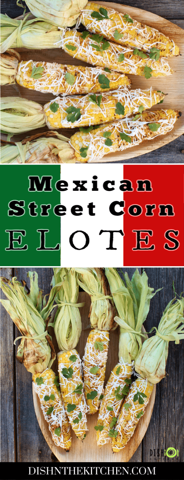 Pinterest image showing a wooden platter holding 5 cobs of Mexican Street Corn covered with mayonnaise and sprinkled with cheese, spices, and cilantro.