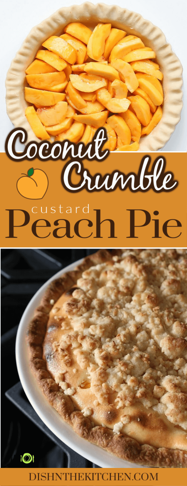 This stunning Peach Custard Pie is filled with fresh sliced peaches and a dreamy coconut custard. It's then topped with clusters of coconut streusel. #coconutcustard #custardpie #pie #peachpie #peachcustard #dessert #streusel #coconutstreusel