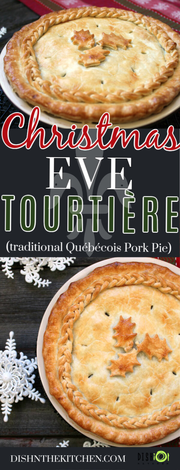 Pinterest image of Christmas Eve Tourtière - A golden baked pie with braided pastry and holly design.