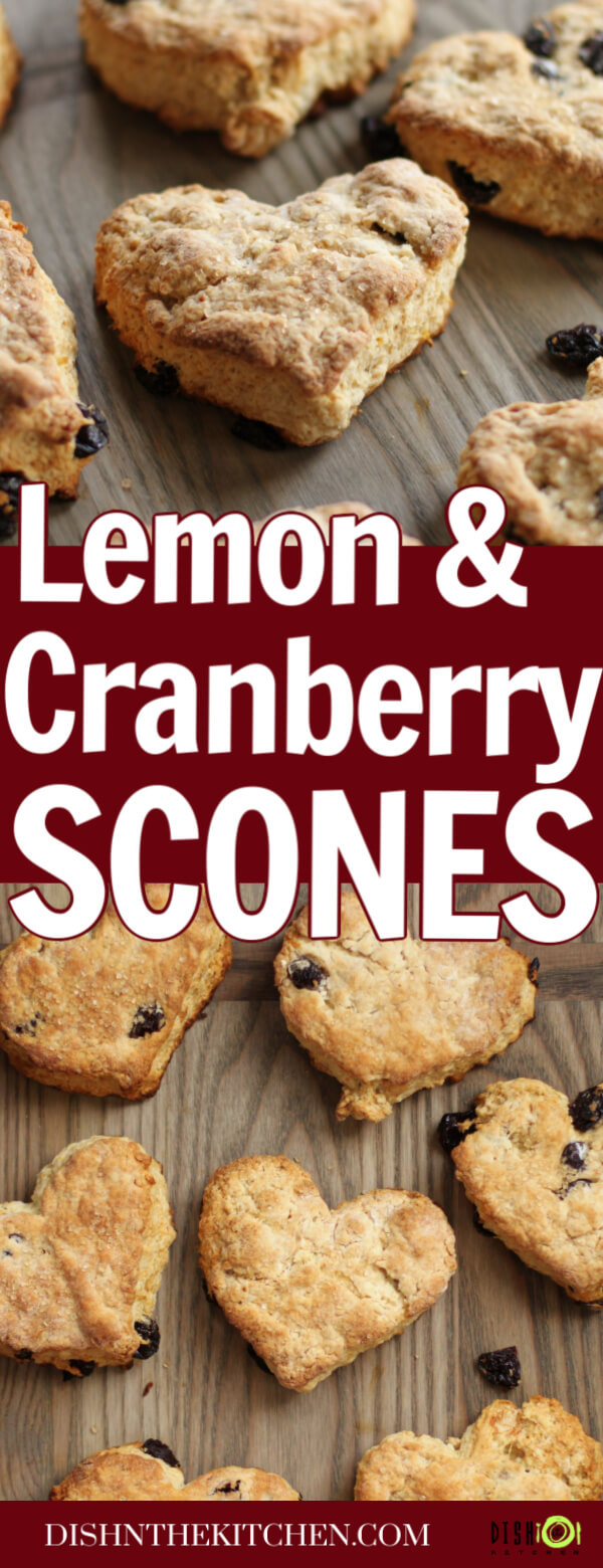 Lemon Cranberry Scones - Pinterest image of heart golden shaped scones studded with cranberries.