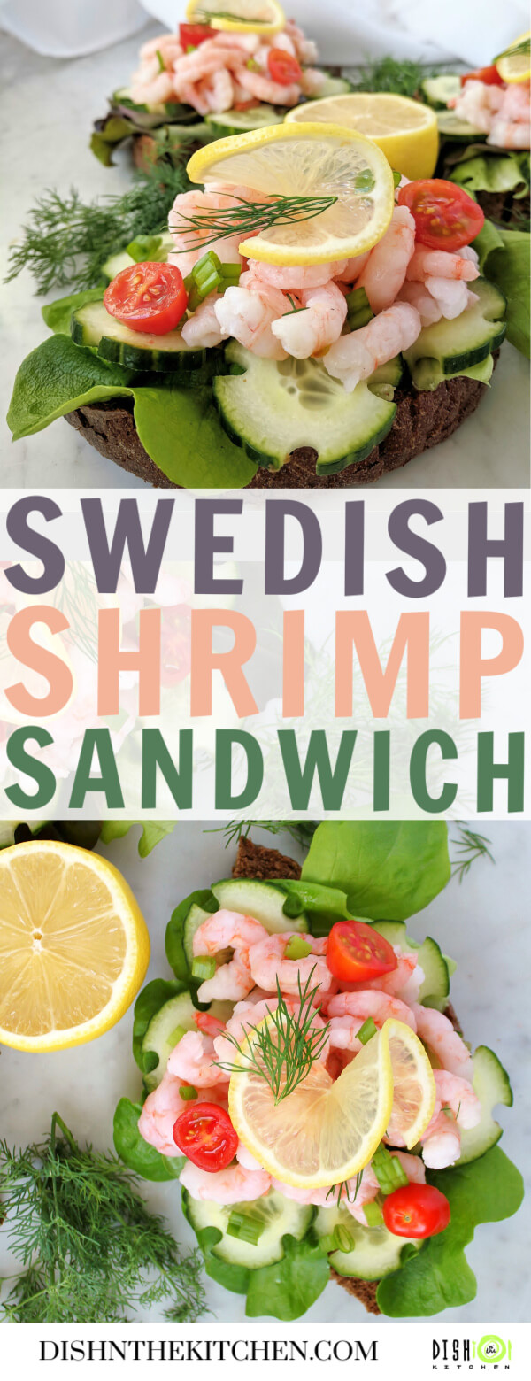 Pinterest image containing open faced shrimp sandwiches made with fresh toppings beautifully arranged with tomatoes, lemon, dill, lettuce, and cucumbers.
