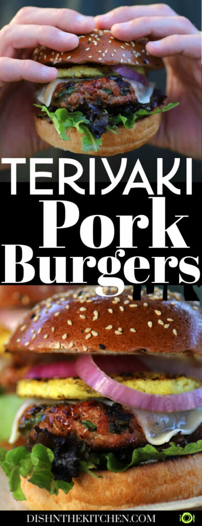 Pinterest image of teriyaki pork burgers loaded with grilled pineapple, red onions, havarti cheese, lettuce all on a golden brown brioche bun.