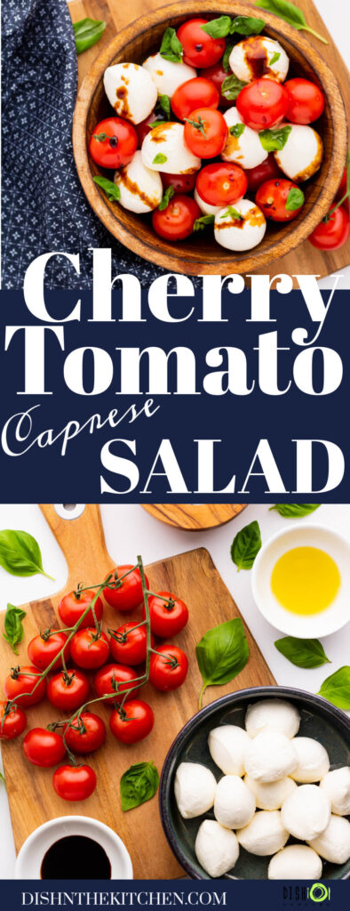 Pinterest image of cherry tomato caprese salad and ingredients needed to make it.