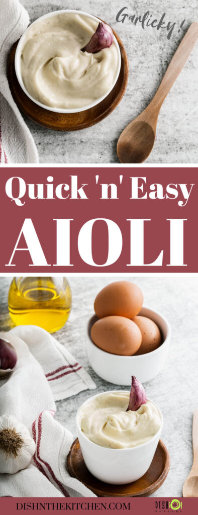 Pinterest image featuring all the ingredients needed to make Homemade Garlic Aioli and a small bowl containing aioli.