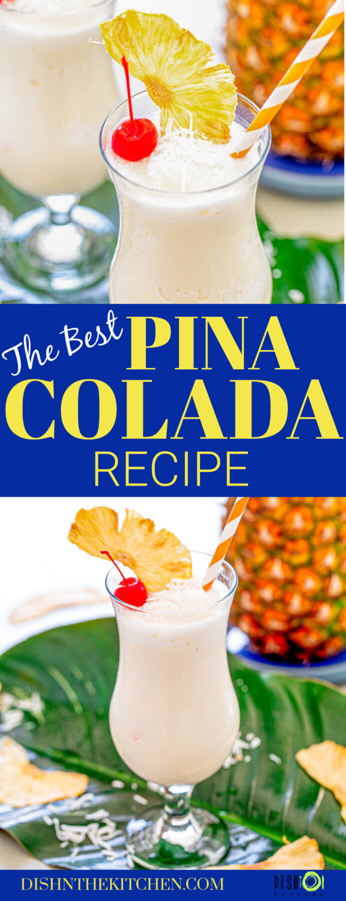 Pinterest image of two pina coladas garnished with a red cherry, dried pineapple wedge, and shredded coconut.