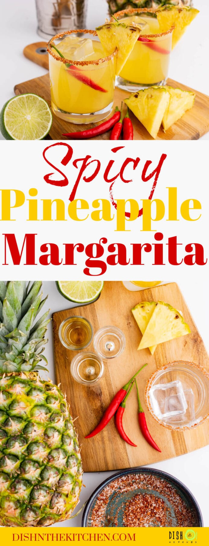 Pinterest image for a spicy pineapple margarita showing the ingredients used and two finished cocktails.