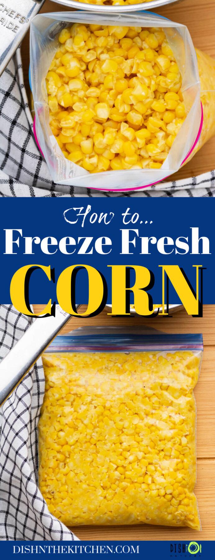 Pinterest image featuring a freezer bag full of bright yellow corn kernels beside a saucepan of corn.