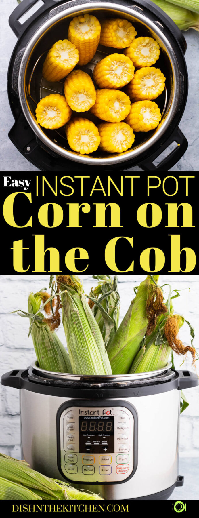Pinterest image featuring cobs of corn in an Instant Pot.