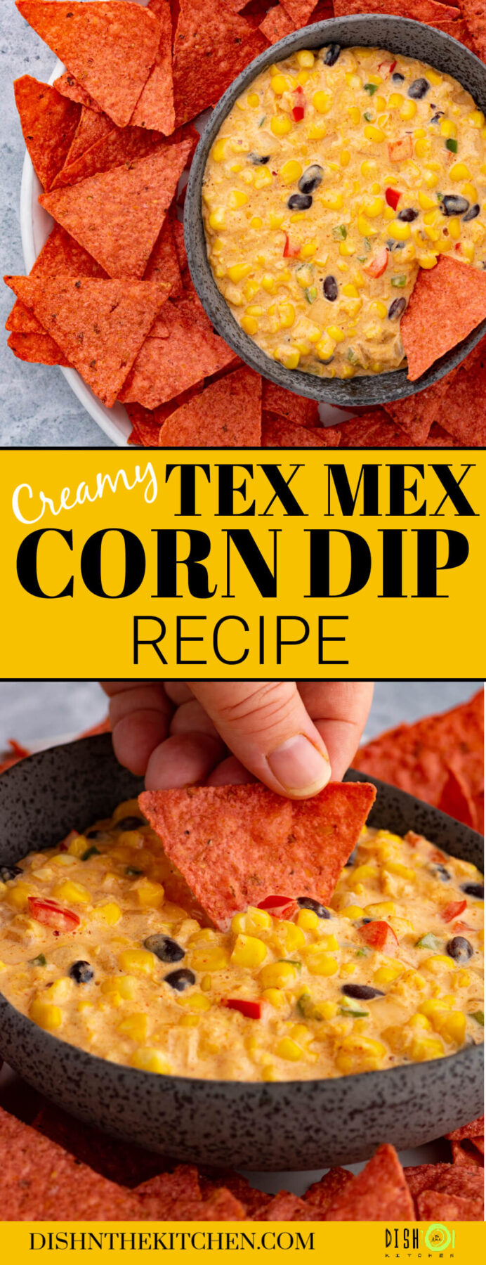PInterest image featuring a red tortilla chip being dipped in a bowl of creamy corn dip.