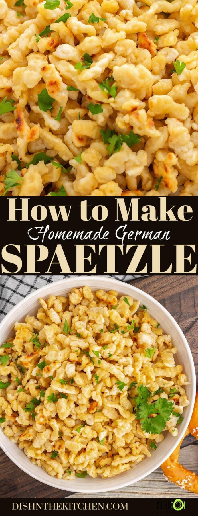 Pinterest image feature homemade spaetzle noodles.