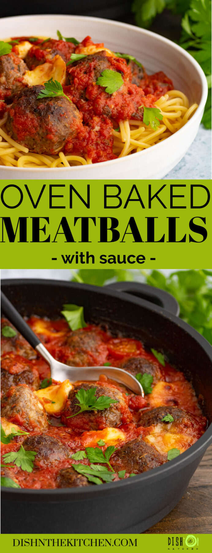 Pinterest image featuring a pan of oven baked meatballs in a rich tomato sauce garnished with Italian parsley.