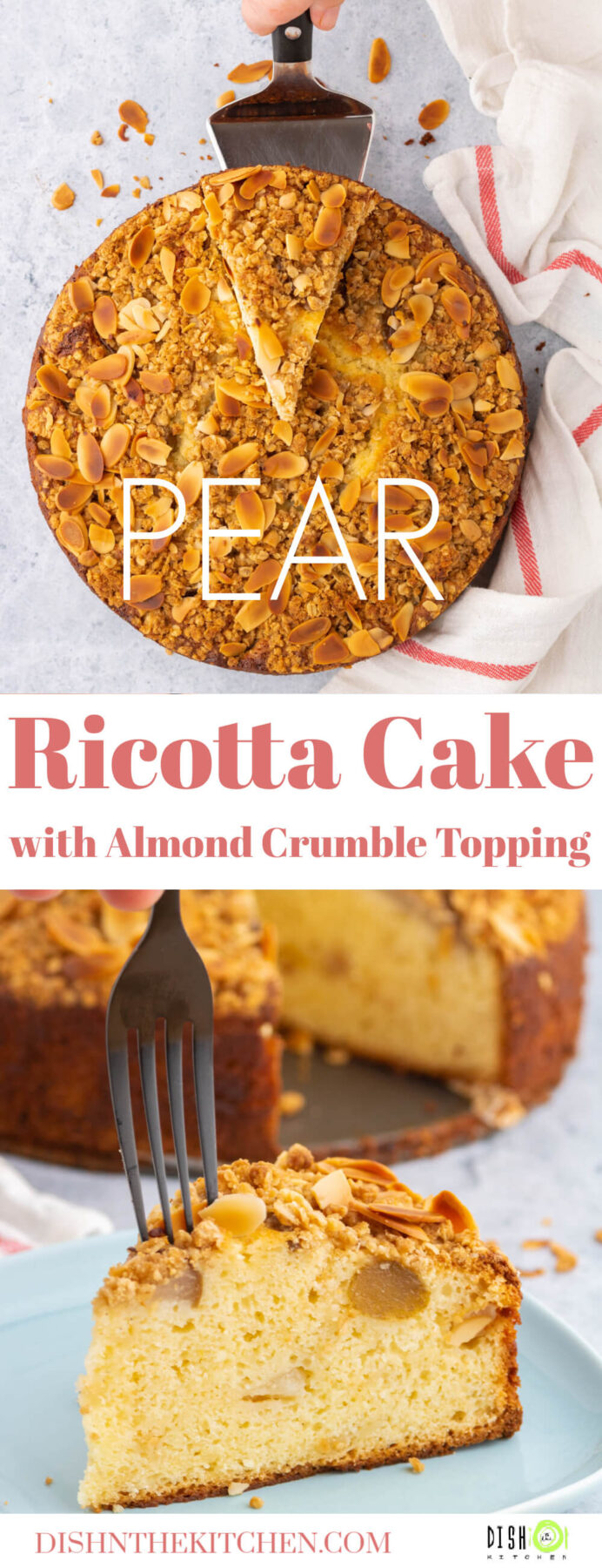 Pinterest image of a golden almond crumble topped pear ricotta cake with a slice of the same cake.
